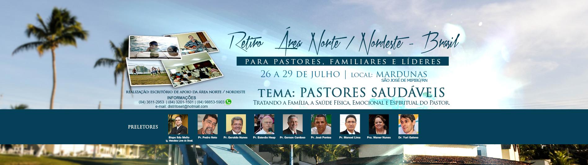 Retiro para Pastores, Familiares e Líders.