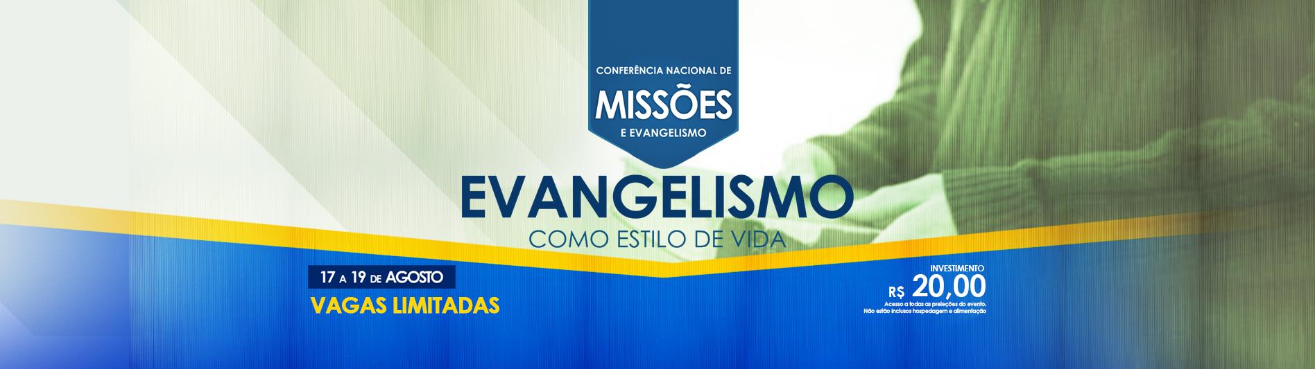 CONFERÊNCIA NACIONAL DE MISSÕES E EVANGELISMO